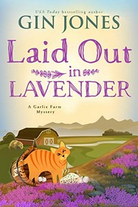 Laid Out in Lavender by Gin Jones