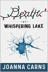 Death at Whispering Lake by Joanna Carns