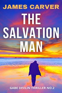 The Salvation Man by James Carver