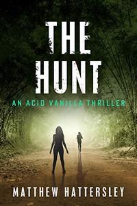 The Hunt by Matthew Hattersley
