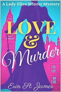 Love & Murder by Erin St. James