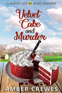 Velvet Cake and Murder by Amber Crewes