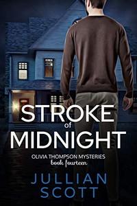 Stroke of Midnight by Jullian Scott