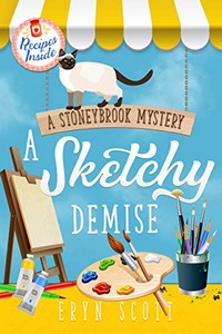 A Sketchy Demise by Eryn Scott