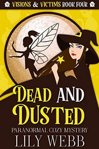 Dead and Dusted by Lily Webb