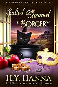 Salted Caramel Sorcery by H. Y. Hanna