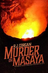 Murder on Masaya by R. J. Corgan