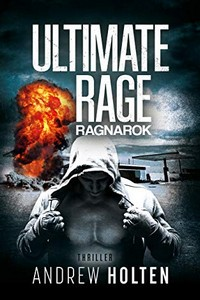 Ultimate Rage by Andrew Holton
