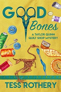 Good Bones by Tess Rothery