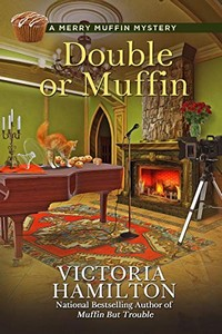Double or Muffin by Victoria Hamilton