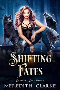 Shifting Fates by Meredith Clarke