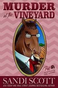 Murder at the Vineyard by Sandi Scott