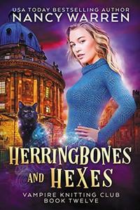 Herringbones and Hexes by Nancy Warren