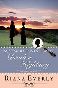 Death in Highbury by Riana Everly
