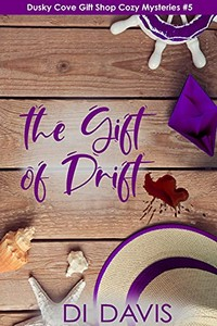 The Gift of Drift by Di Davis