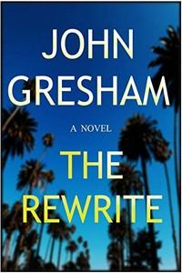 The Rewrite by John Gresham