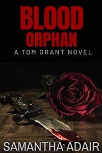 Blood Orphan by Samantha Adair