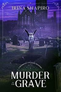 Murder in the Grave by Irina Shapiro