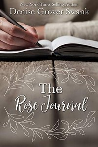 The Rose Journal by Denise Grover Swank