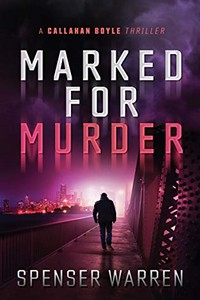 Marked For Murder by Spenser Warren