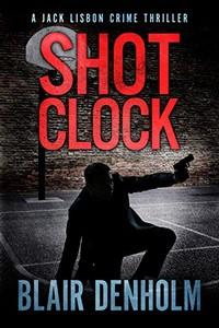 Shot Clock by Blair Denholm