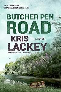 Butcher Pen Road by Kris Lackey