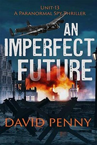 An Imperfect Future by David Penny