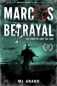 Marcos Betrayal by M. J. Anand