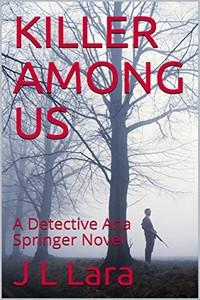 Killer Among Us by J. L. Lara