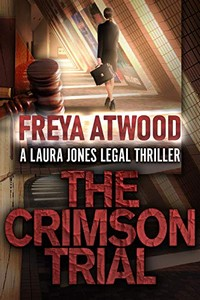 The Crimson Trial by Freya Atwood