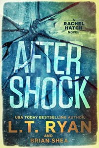 Aftershock by L. T. Ryan and Brian Shea