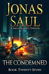 The Condemned by Jonas Saul