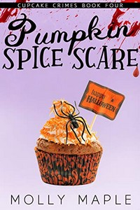 Pumpkin Spice Scare by Molly Maple