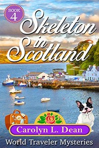 Skeleton in Scotland by Carolyn L. Dean