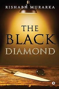 The Black Diamond by Rishabh Murarka