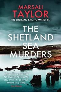 The Shetland Sea Murders by Marsali Taylor