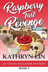 Raspberry Tart Revenge by Kathryn Lin