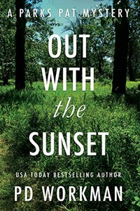 Out with the Sunset by P. D. Workman