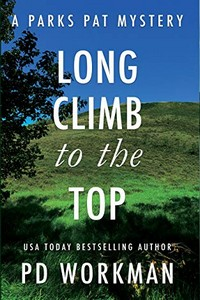 Long Climb to the Top by P. D. Workman