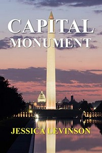 Capital Monument by Jessica Levinson