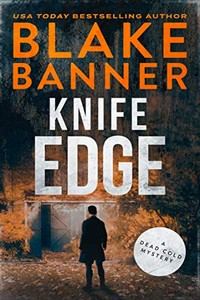 Knife Edge by Blake Banner