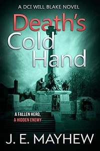 Death's Cold Hand by J. E. Mayhew
