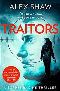 Traitors by Alex Shaw