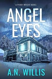 Angel Eyes by A. N. Willis