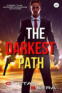 The Darkest Path by Chetan Batra