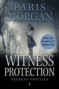 Witness Protection by Paris Morgan