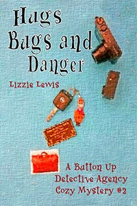 Hugs Bugs and Danger by Lizzie Lewis