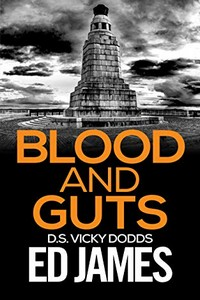 Blood and Guts by Ed James