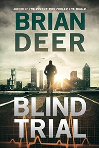 Blind Trial by Brian Deer