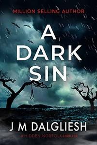 A Dark Sin by J. M. Dalgliesh
